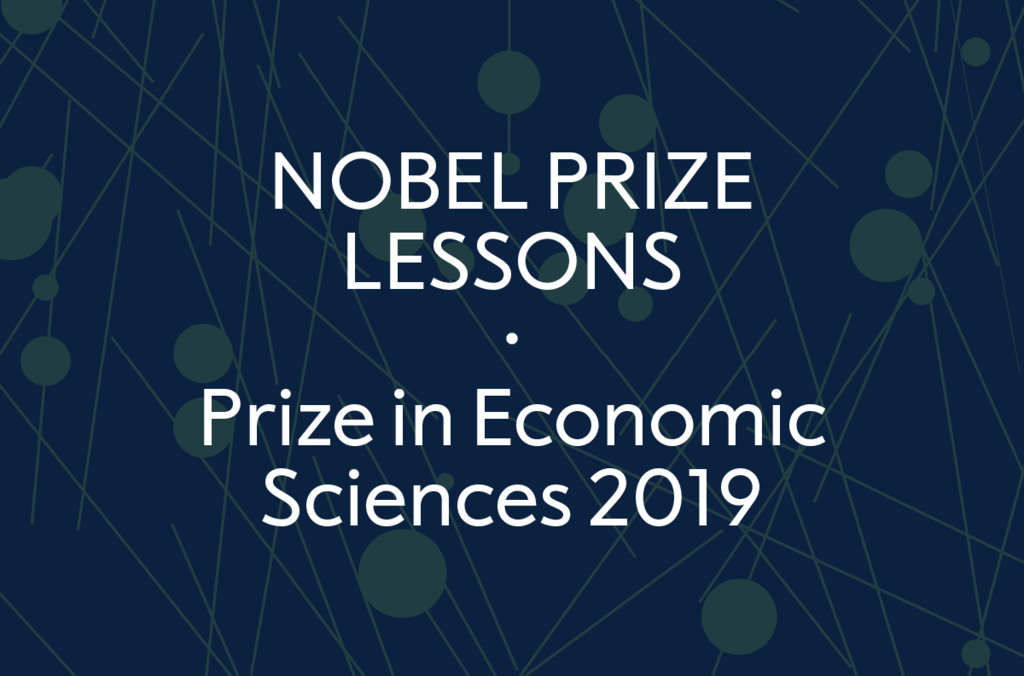 Nobel Prize Lessons - Economic Sciences 2019