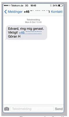 The text message from Göran Hansson, the secretary of the Nobel Committee.