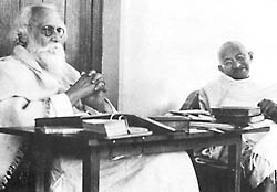 Tagore and Gandhi.
